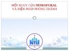 Bài giảng Mối nguy của Nitrofural và biện pháp phòng tránh