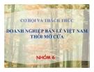 Thuyết trình: Cơ hội và thách thức doanh nghiệp bán lẻ Việt Nam thời mở cửa