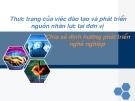 Thuyết trình: Thực trạng của việc đào tạo và phát triển nguồn nhân lực tại Công ty Starprint Việt Nam