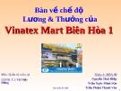 Thuyết trình: Bàn về chế độ lương và thưởng Vinatex Mart Biên Hòa 1