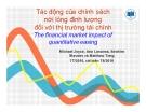 Bài giảng Tác động của chính sách nới lỏng định lượng đối với thị trường tài chính