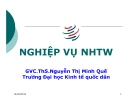 Bài giảng Nghiệp vụ ngân hàng trung ương: Chương 3 - GVC.ThS.Nguyễn Thị Minh Quế