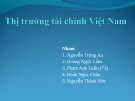 Thuyết trình: Thị trường tài chính Việt Nam