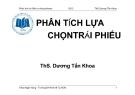 Bài giảng Phân tích lựa chọn trái phiếu - ThS.Dương Tấn Khoa