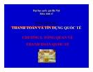 Bài giảng Thanh toán quốc tế và tín dụng quốc tế (3 bài) - ĐHQG Hà Nội
