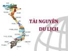 Bài giảng Tài nguyên du lịch