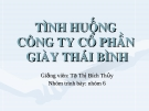 Thuyết trình: Tình huống công ty cổ phần giày Thái Bình