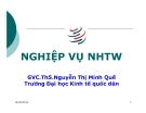 Bải giảng Nghiệp vụ ngân hàng trung ương: Chương 1 - GVC.ThS.Nguyễn Thị Minh Quế