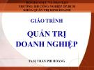 Bài giảng Quản trị doanh nghiệp – ThS. Trần Phi Hoàng