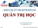 Bài giảng Quản trị học: Chương 3 - ThS. Bùi Thị Quỳnh Ngọc