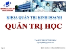 Bài giảng Quản trị học: Chương 5 - ThS. Bùi Thị Quỳnh Ngọc
