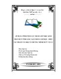 SKKN: Áp dụng phương pháp dạy học tích cực nhằm giúp học sinh phát huy tính sáng tạo trong giờ đọc - hiểu tác phẩm văn học ở chương trình Ngữ Văn 12