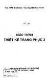Giáo trình Thiết kế trang phục 2 - ThS. Trần Thị Thêu