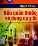 Giáo trình Bảo quản thuốc và dụng cụ y tế: Phần 2 - Nxb. Hà Nội