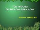 Bài giảng Tổn thương do rối loạn tuần hoàn - PGS. Hứa Thị Ngọc Hà