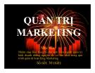 Bài giảng Quản trị Marketing: Chương 1 - Phạm Thị Ngọc Thảo