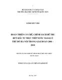 Tóm tắt luận án Tiến sĩ Kinh tế: Hoàn thiện cơ chế, chính sách để thu hút đầu tư trực tiếp nước ngoài ở thủ đô Hà Nội trong giai đoạn 2001-2010