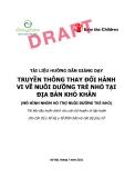 Truyền thông thay đổi hành vi về nuôi dưỡng trẻ nhỏ tại địa bàn khó khăn - Dự án Alive & Thrive