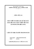 Luận văn Thạc sĩ Quản trị kinh doanh: Phát triển tín dụng bán lẻ tại Ngân hàng Đầu tư và phát triển Việt Nam chi nhánh tỉnh Bắc Giang