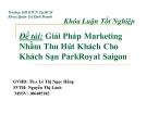 Đề tài: Giải pháp marketing nhằm thu hút khách cho khách sạn ParkRoyal Saigon