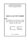 Khóa luận tốt nghiệp: Tác động của luật đầu tư năm 2005 vào đầu tư trực tiếp nước ngoài tại Việt Nam