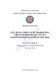 Luận văn thạc sĩ quản trị kinh doanh: Xây dựng chiến lược marketing cho cụm khách sạn cổ của Saigontourist giai đoạn 2012 - 2015