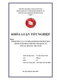 Khóa luận tốt nghiệp: Ảnh hưởng của văn hoá kinh doanh Nhật Bản trong đàm phán thương mại quốc tế với các đối tác Việt Nam