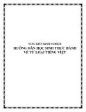 SKKN: Hướng dẫn học sinh thực hành về từ loại Tiếng Việt