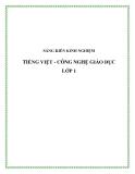 SKKN: Tiếng Việt - Công nghệ giáo dục  lớp 1