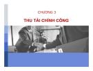 Bài giảng Tài chính công: Chương 3 - Đặng Văn Cường