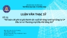 Luận văn Thạc sỹ: Kế toán chi phí và giá thành sản xuất bê tông tươi tại Công ty CP Đầu tư và Thương mại Dầu khí Sông Đà