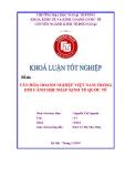 Khóa luận tốt nghiệp: Văn hóa doanh nghiệp Việt Nam trong bối cảnh hội nhập kinh tế quốc tế