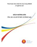 Ebook Thỏa thuận thừa nhận lẫn nhau trong ASEAN về nghề du lịch (Sách hướng dẫn cho các cơ sở lữ hành và khách sạn) - ASEAN