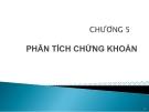 Bài giảng Thị trường chứng khoán: Chương 5 - GV. Nguyễn Thu Hằng