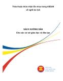 Thỏa thuận thừa nhận lẫn nhau trong ASEAN về nghề du lịch - Sách hướng dẫn cho các cơ sở giáo dục và đào tạo