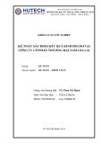 Khóa luận tốt nghiệp: Kế toán xác định kết quả kinh doanh tại Công ty Cổ phần Thương mại Nam Gia Lai