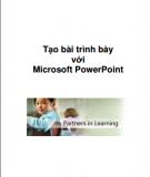 Giáo trình Tạo bài trình bày với  Microsoft PowerPoint 2013: Phần 2