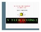 Bài giảng Vật lý đại cương 2: Chương 1 - GV. Nguyễn Như Xuân
