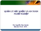 Bài giảng Sức khỏe và an toàn nghề nghiệp: Bài 6 - ThS. Nguyễn Thúy Quỳnh
