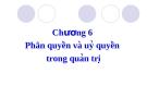 Bài giảng Quản trị học: Chương 6 - TS. Phan Thị Minh Châu