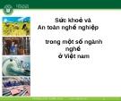 Bài giảng Sức khỏe và an toàn nghề nghiệp: Bài 4 - ThS. Nguyễn Thúy Quỳnh