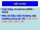 Bài giảng Chứng chỉ xuất khẩu - Bài 1: Incoterms