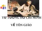Bài giảng Tư tưởng Hồ Chí Minh về tôn giáo