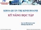 Bài giảng Kỹ năng học tập - ThS. Nguyễn Hoàng Sinh