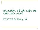 Bài giảng về vật liệu từ cấu trúc nanô: Phần 1- PGS. TS. Trần Hoàng Hải