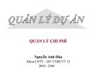 Bài giảng Quản lý dự án - Nguyễn Anh Hào