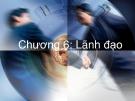 Bài giảng Quản trị học: Chương 6 - ThS. Nguyễn Phương Mai