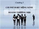 Bài giảng Phân tích hoạt động kinh doanh - Chương 5