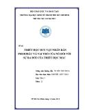 Bài tập cá nhân triết học: Chủ nghĩa duy vật nhân bản Phoiobac và vai trò của nó đối với sự ra đời của triết học Mác