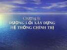 Bài giảng Đường lối cách mạng Việt Nam: Chương 6 - TS. Dương Kiều Linh
